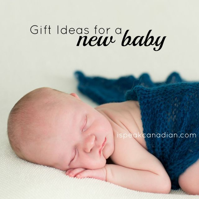 Some interesting gift ideas for a new baby (and new parents) - ESPECIALLY if you aren't sure what to bring over.